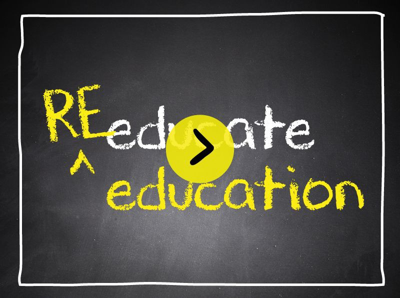 Re-educate Education with play